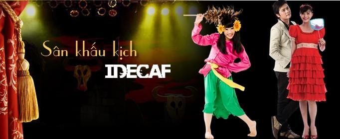kich idecaf - Bán vé xem kịch IDECAF qua đài 1080 TP.HCM