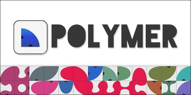 polymer - Polymer: Tựa game giải đố sáng tạo