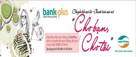 Bank - Viettel khuyến mại cho thuê bao sinh viên dùng dịch vụ BankPlus