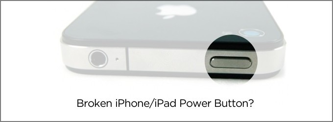 How to Use iPhone and iPad With A Broken Power Button - Mẹo tắt iPhone/iPad không dùng nút nguồn