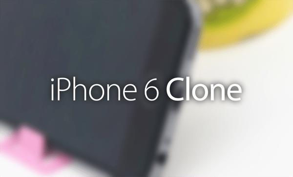 iphone 6 clone - iPhone 6 đã có hàng nhái, chạy Android, giá 140USD