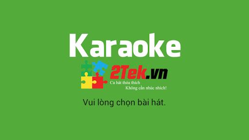 karaoke 2tek - Những ứng dụng hay cho Android ngày 1/7/2015