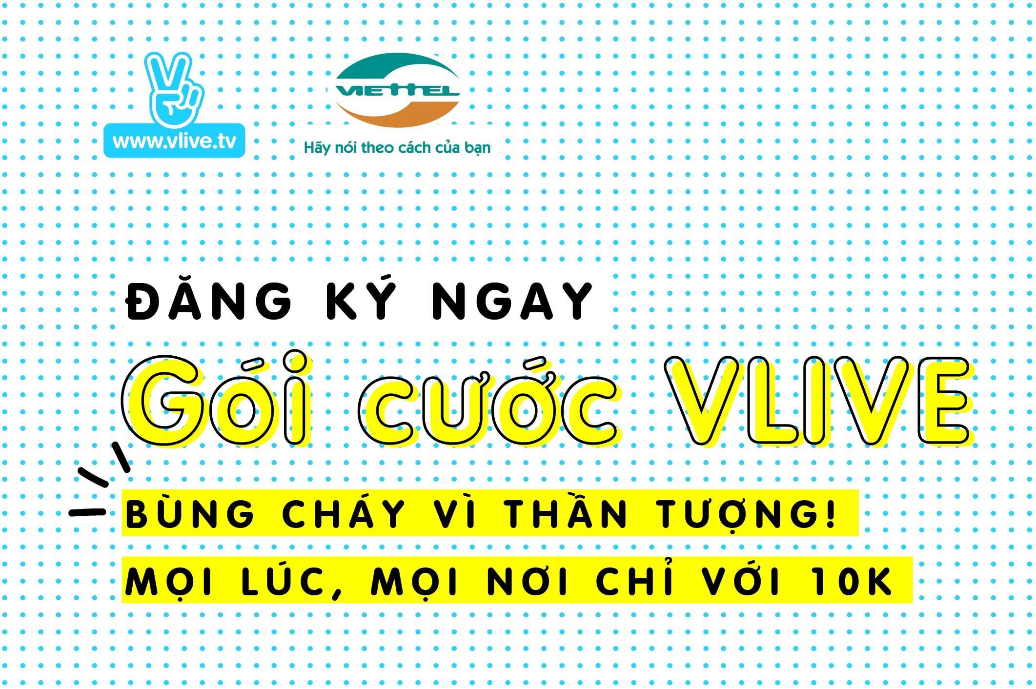 """Vline - V LIVE hợp tác Viettel ra mắt """"Gói cước V LIVE"""""""