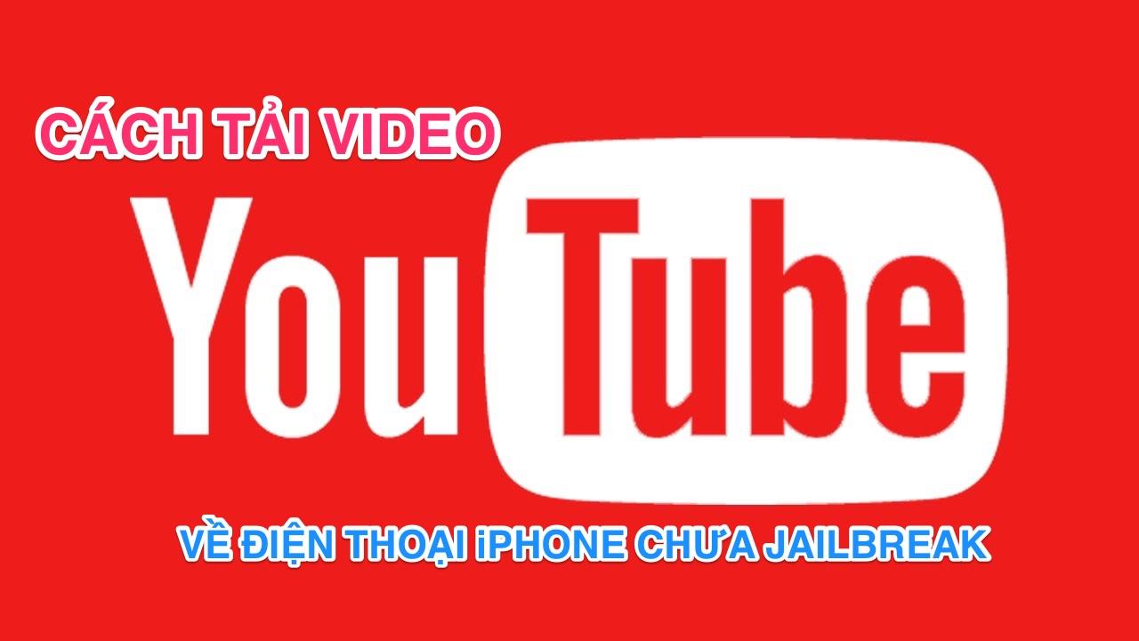 youtube featured - Hướng dẫn tải video YouTube về máy iPhone chưa jailbreak