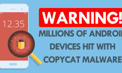 WARNING Millions Of Android Devices Hit With CopyCat Malware 696x365 400x240 - Hàng triệu thiết bị Android bị malware CopyCat tấn công