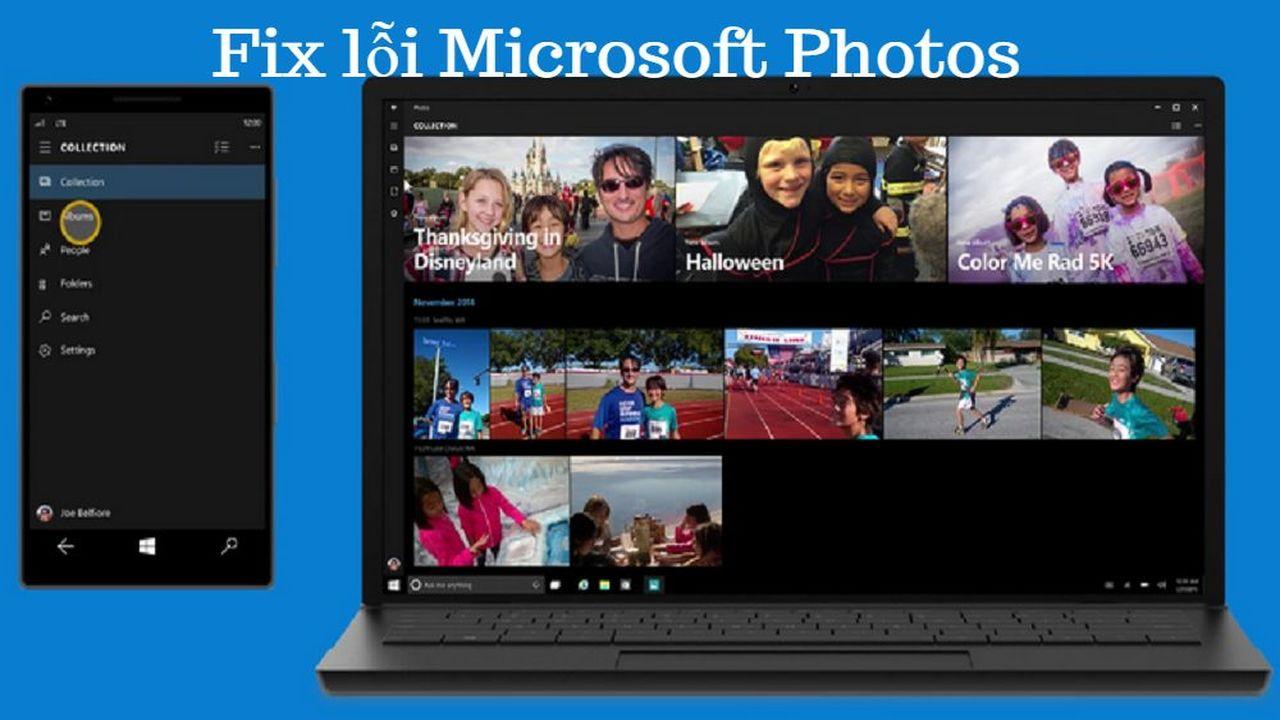 Fix Micorosoft Photos - Khắc phục lỗi không khởi động của Microsoft Photos trên Windows 10 Fall Creators