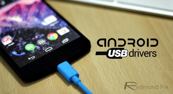Android USB drivers main - Kho driver các dòng điện thoại trên Windows