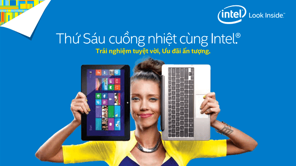 intel ngay thu sau cuong nhiet - Intel triển khai chương trình thứ 6 cuồng nhiệt với nhiều ưu đãi hấp dẫn
