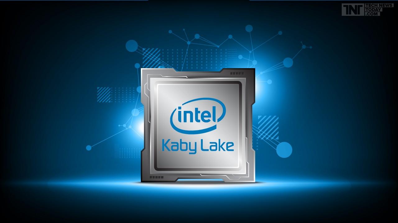 intel kaby lake featured - Tìm hiểu Kaby Lake - Bộ xử lý Intel thế hệ thứ 7