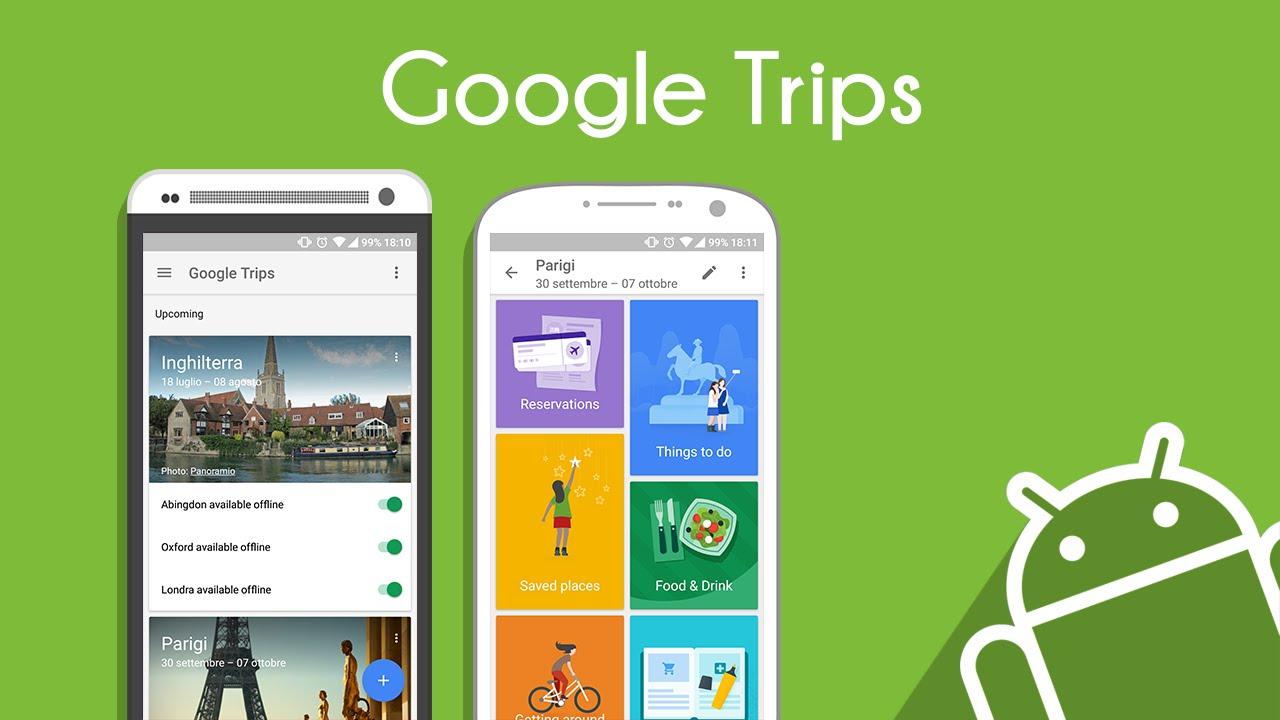 """Google Trips - Google Trips: """"Trợ lý"""" đắc lực cho dân mê du lịch"""