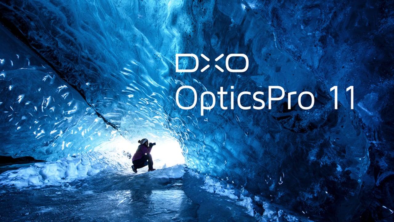 dxo optics 11 - Đang miễn phí ứng dụng chỉnh sửa ảnh như Lightroom trị giá 129USD