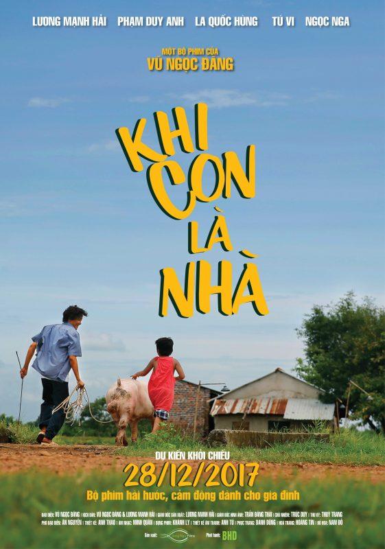 khi con la nha poster 561x800 - Trailer phim chiếu rạp: Khi Con Là Nhà (28/12/2017)