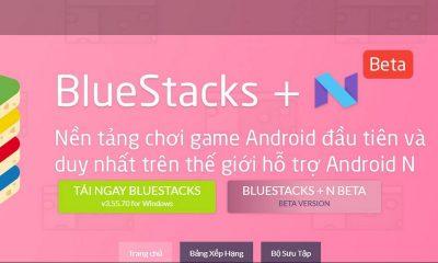 BluestacksN featured 400x240 - Trình giả lập Android Bluestacks đã hỗ trợ Android N, mời bạn trải nghiệm