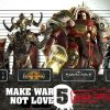 Make War Not Love 5