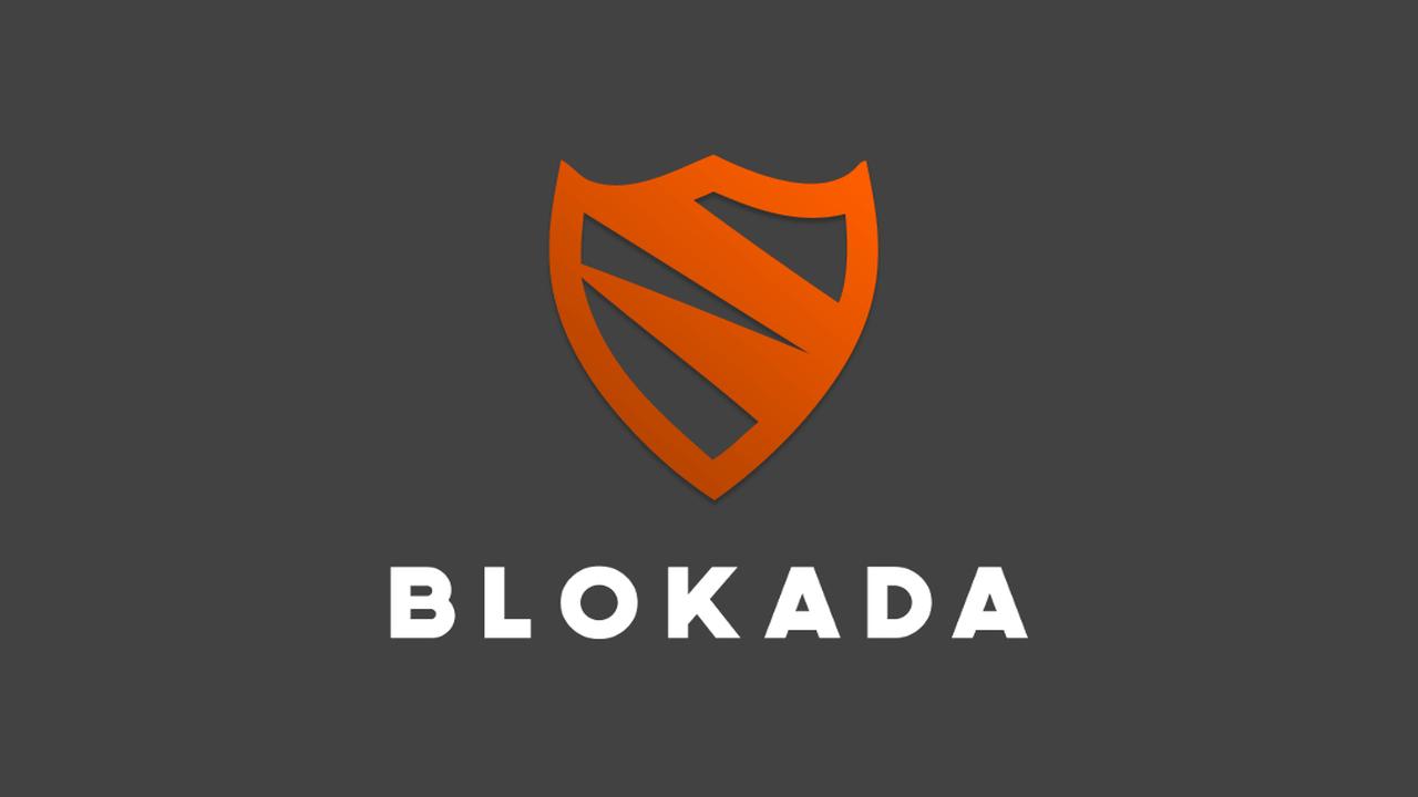 Blokada - Blokada: Chặn quảng cáo trên Android không cần Root
