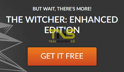 the witcher mien phi 5 - Đang miễn phí game The Witcher: Enhanced Edition trị giá 9,99USD