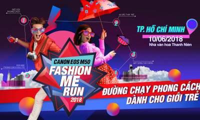 Fashion Me Run 400x240 - Canon tổ chức sự kiện Fashion Me Run dành cho giới trẻ
