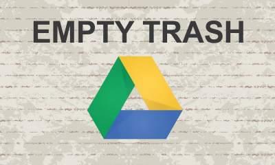 EmptyTrash GDrive featured 400x240 - Xóa file trong thùng rác Google Drive tự động hàng ngày