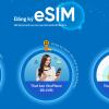 eSim 100x100 - VinaPhone chính thức tiếp nhận đặt trước eSIM online
