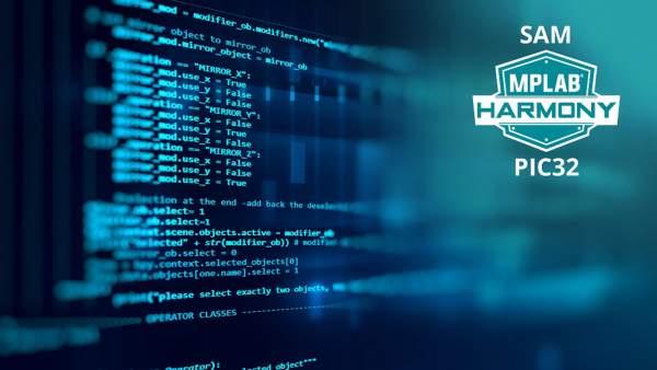 190305 MC32 PR Harmony 7x5 600x338 - MPLAB Harmony phiên bản 3.0 hợp nhất khung phát triển phần mềm cho các vi điều khiển PIC và SAM