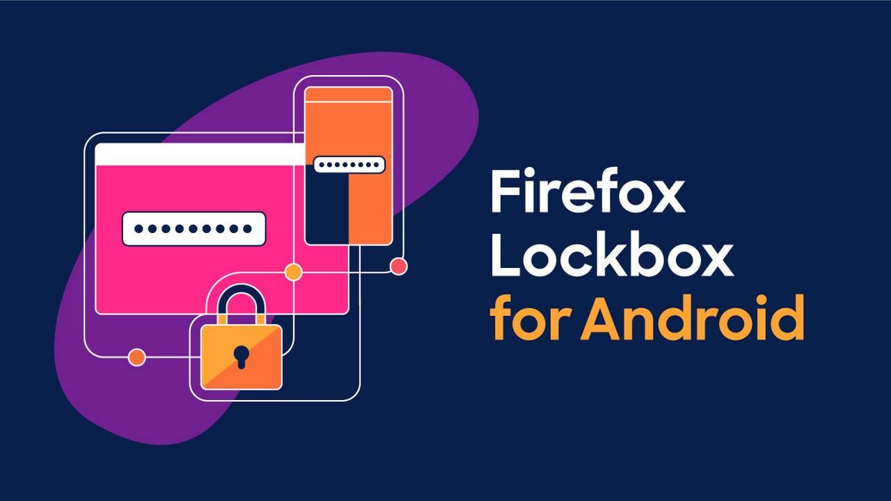 firefox lockbox android featured - Quản lý mật khẩu Android dễ dàng với Firefox Lockbox