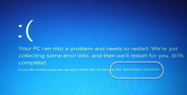 DPC WATCHDOG VIOLATION 600x306 - Cách khắc phục 7 lỗi phổ biến của màn hình xanh chết chóc trên Windows 10
