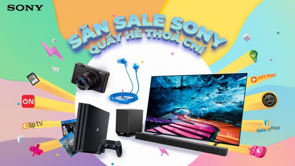 Sony tung chương trình ưu đãi mùa Hè 2020 4