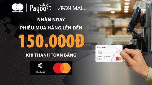 Mastercard phối hợp Payoo tung ưu đãi cho khách hàng 1