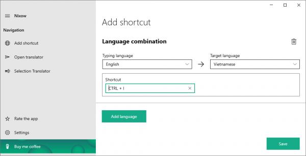 Nixow: Dịch thuật hơn 100 ngôn ngữ trên màn hình Windows 10