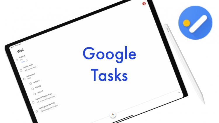 Cách sử dụng Google Tasks trong giao diện rộng rãi hơn