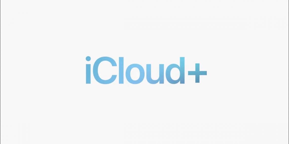 iCloud+: Bạn cần biết những gì?