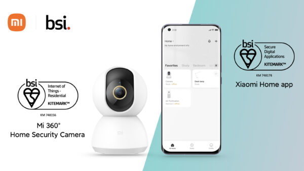Mi 360° Home Security Camera và Xiaomi Home đạt Chứng nhận BSI Kitemark™ cho Thiết bị IoT dân dụng và Ứng dụng Kỹ thuật số an toàn